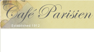 Cafe Parisien - Established 1912